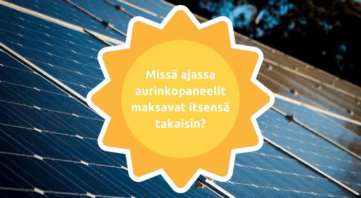 Missä ajassa aurinkopaneeleihin tehty sijoitus maksaa itsensä takaisin_-min