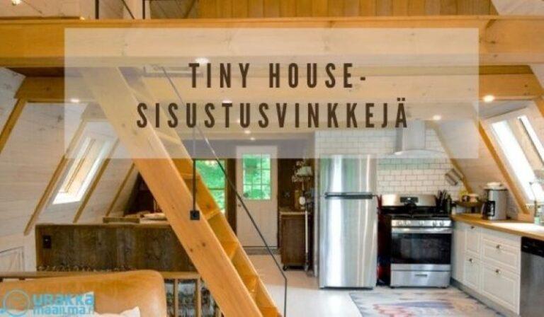 Tiny House – vähemmän voi olla enemmän