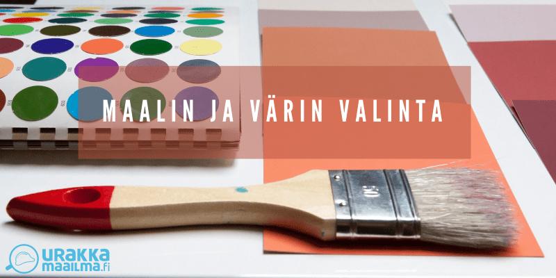 Maalin ja värin valinta – vinkkejä sisustukseen